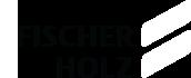 Fischer Holz